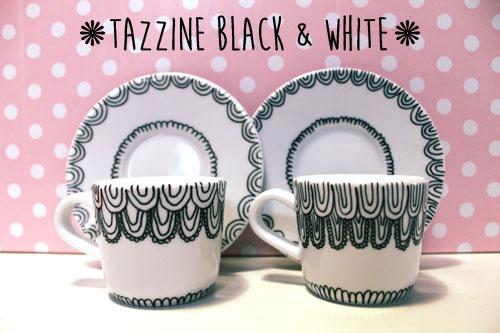 Tazzine Black&White